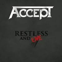 Accept Restless And Live